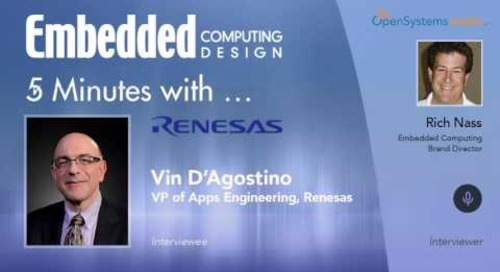 Five Minutes With…Vin D'Agostino, VP of Apps Engineering, Renesas