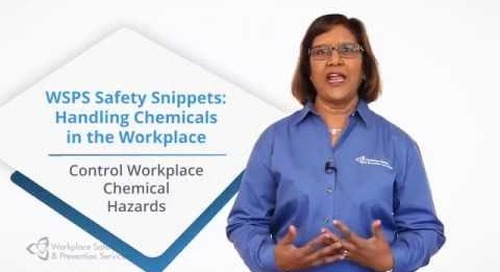 WSPS Safety Snippets - Control Workplace Chemical Hazards