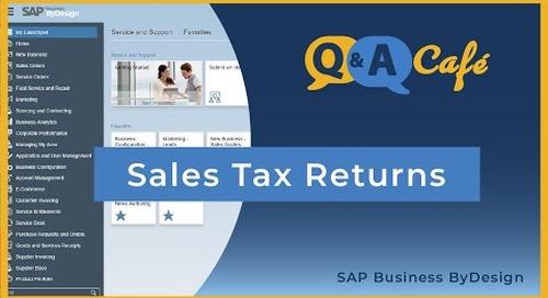 Q&A Café: Sales Tax Returns in SAP Business ByDesign