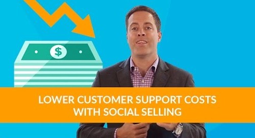 Lower Customer Support Costs With Social Selling