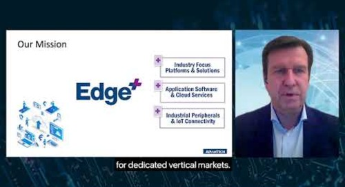 Advantech Edge+ AIoT Solutions Get an Upgrade