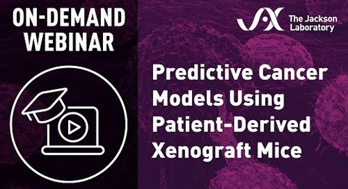 Predictive Cancer Models Using Patient-Derived Xenograft Mice
