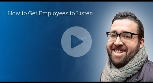 How to Get Employees to Listen