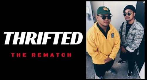 """THRIFTED // """"The Rematch"""" EP. IV"""