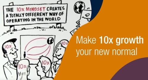 Why Growing 10x Is Easier Than Going 2x: Strategic Coach®