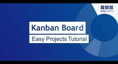 Kanban Board - Easy Projects Tutorial