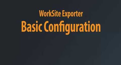 WorkSite Exporter - Basic Configuration