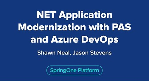 .NET Application Modernization with VMware Tanzu Application Service for Kubernetes and Azure DevOps