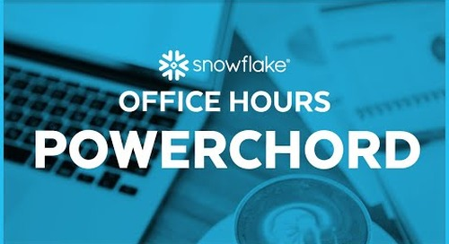 Snowflake Office Hours: PowerChord