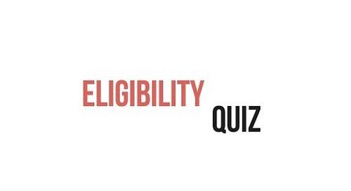 Eligibility Quiz