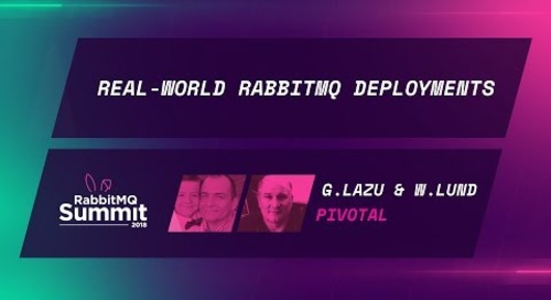 Real-world RabbitMQ deployments - Gerhard Lazu & Wayne Lund