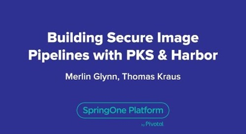 Building Secure Image Pipelines with PKS & Harbor