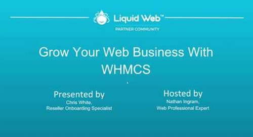 Webinar: Grow Your Web Business with WHMCS
