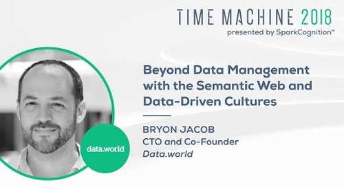 Beyond Data Management with the Semantic Web and Data-Driven Cultures - Time Machine 2018