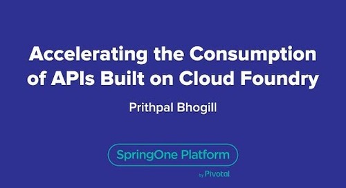 Accelerating the Consumption of APIs Built on Cloud Foundry