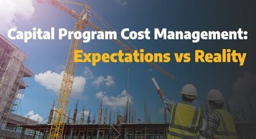 Capital Program Cost Management - Expectation versus Reality