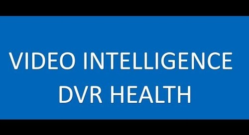 Video Intelligence DVR Health Page