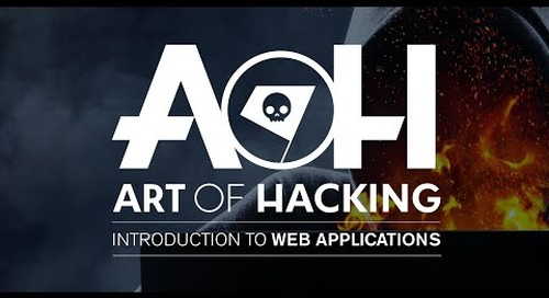 Webinar | The Art of Hacking: Introduction to Web Applications