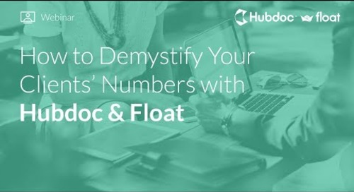 How to Demystify Your Clients' Numbers with Hubdoc & Float