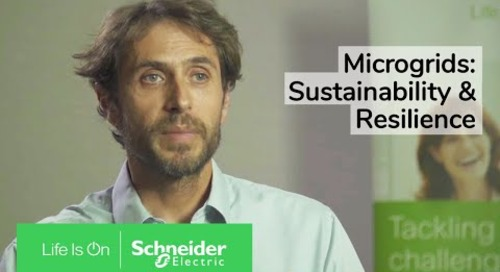 How Microgrids Combine Savings, Sustainability & Resilience | Schneider Electric