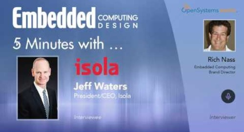 Five Minutes With… Jeff Waters, President/CEO, Isola