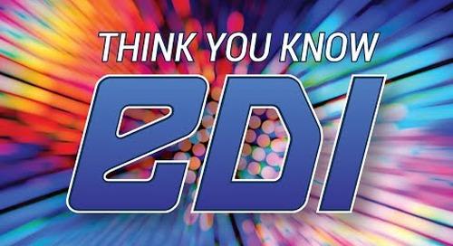 Think You Know EDI