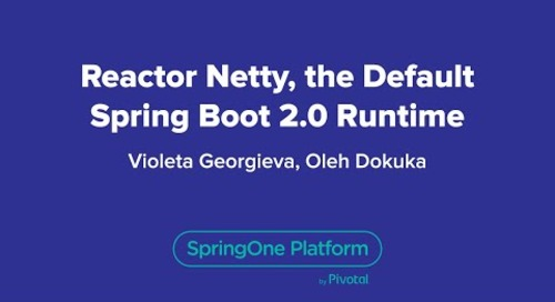 Reactor Netty, the Default Spring Boot 2.0 Runtime