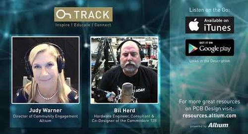 Bil Herd on Changing CAD Tools and Making Your Own Part Libraries