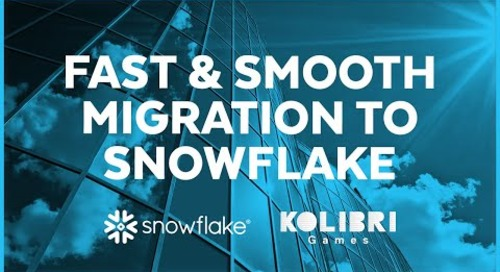 Kolibri Games - Fast and Smooth Migration to Snowflake