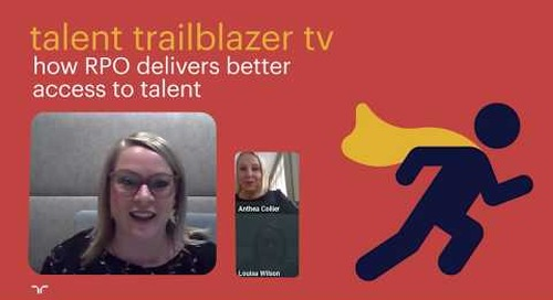 how RPO services deliver better access to talent | talent trailblazer tv.