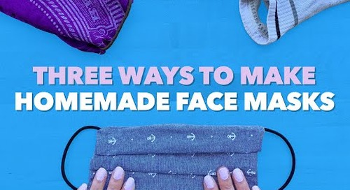 How We Deal at Home: 3 Ways to Make Face Masks