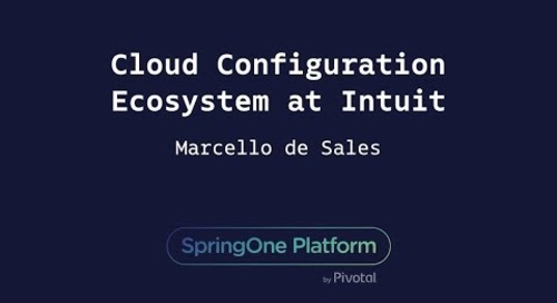 Cloud Configuration Ecosystem at Intuit - Marcello de Sales