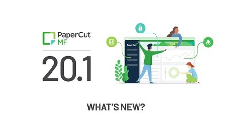 What's New with PaperCut 20.1?