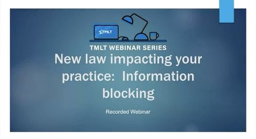 New law impacting your practice: Information blocking
