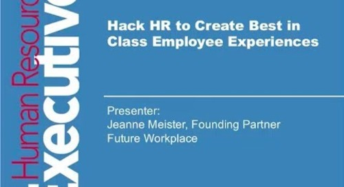 Hack HR to Create Best in Class Employee Experiences – Webinar