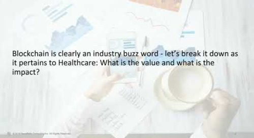 Webinar: Real-Talk on Healthcare Analytics: Is Blockchain the Next Big Thing?