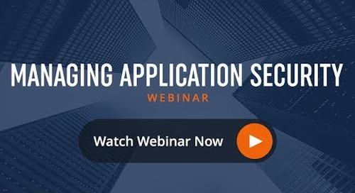 Webinar: Managing Application Security