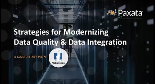 Case Study: Modernizing Data Quality & Integration Strategies (Paxata + Nationwide)