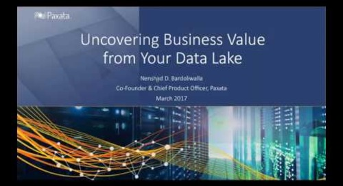 Uncovering Business Value from your Data Lake
