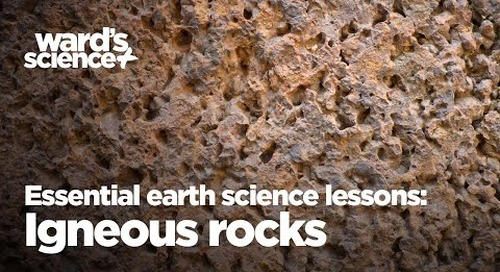 Essential Activities for Essential Earth Science Lessons: Igneous Rocks