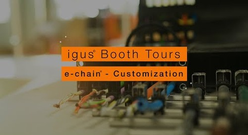 igus® Booth Tours - e-chain® Customization