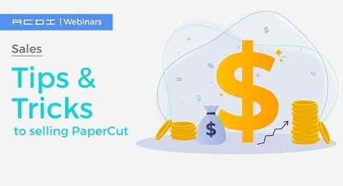 Tips & Tricks: A PaperCut Sales Workshop | Sales Webinar
