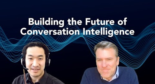 Building the Future of Conversation Intelligence