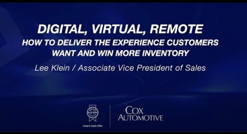 How to Deliver the Experience Customers Want and Earn Inventory - Cox Automotive Experience 2021