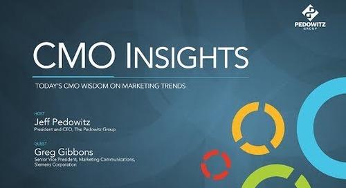 CMO Insights: Greg Gibbons, Senior Vice President, Communications, Siemens Corporation