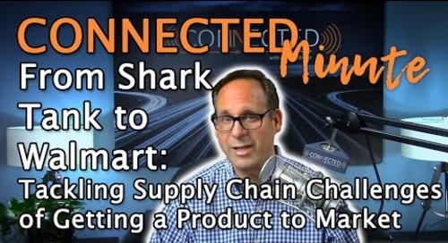 From Shark Tank to Walmart: Tackling Supply Chain Challenges