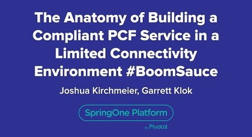 The Anatomy of Building a Compliant PCF Service in a Limited Connectivity Environment #BoomSauce