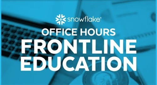 Snowflake Office Hours: Frontline Education