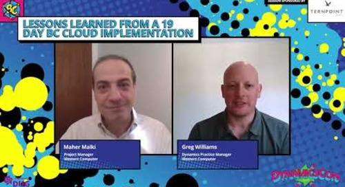 Maher Malki & Greg Williams - Lessons Learned from a 19 Day BC Cloud Implementation