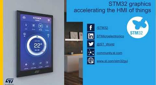 Graphics on STM32: tools for embedded GUI design and development {On-demand webinar}